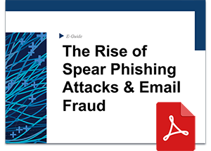 The Rise of Spear Phishing Attacks & Email Fraud